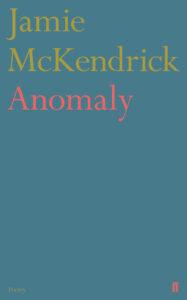 Anomaly, Jamie McKendrick